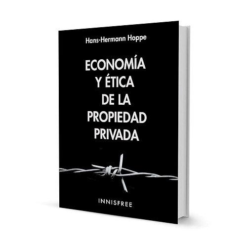 Economía y ética de la propiedad privada — Hans Hermann Hoppe