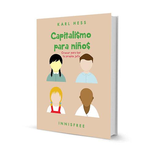 Capitalismo para niños — Karl Hess