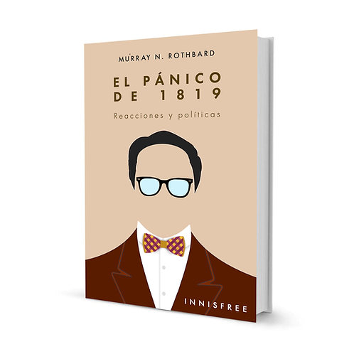 El pánico de 1819 — Murray N. Rothbard