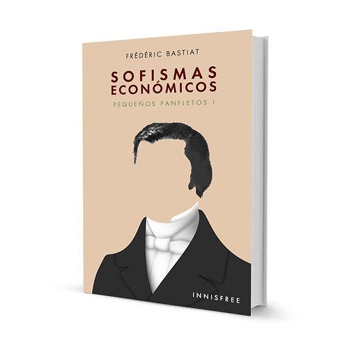 Sofismas económicos Vol. I — Frédéric Bastiat