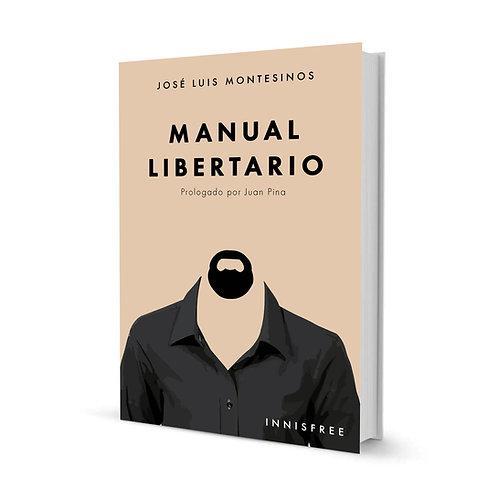 MANUAL LIBERTARIO — JOSÉ LUIS MONTESINOS