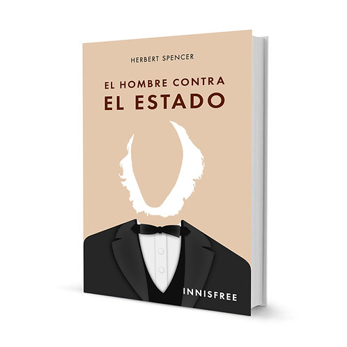 El Hombre contra el estado — Herbert Spencer