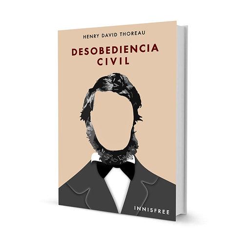 DESOBEDIENCIA CIVIL — HENRY DAVID THOREAU