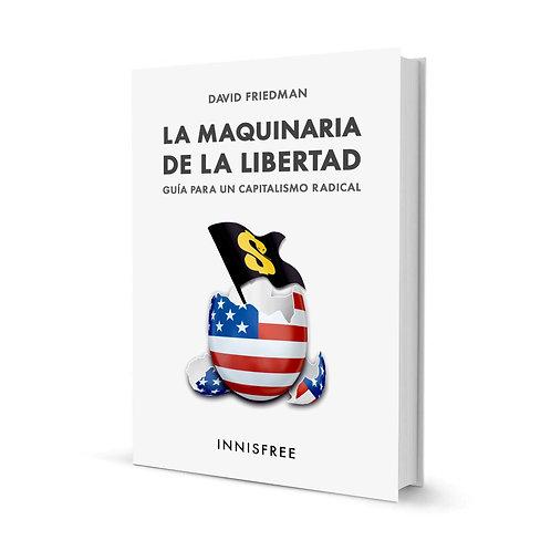 La maquinaria de la libertad — David Friedman