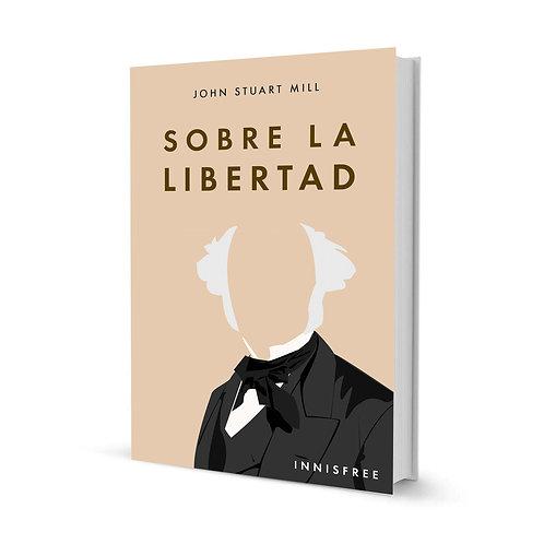 Sobre la Libertad — John Stuart Mill