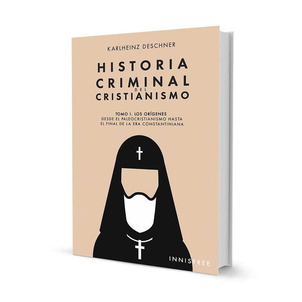 Historia Criminal Del Cristianismo Tomo I Karlheinz Deschner