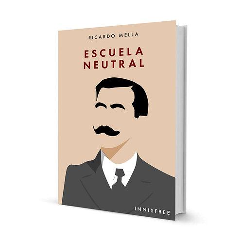 Escuela neutral — Ricardo Mella