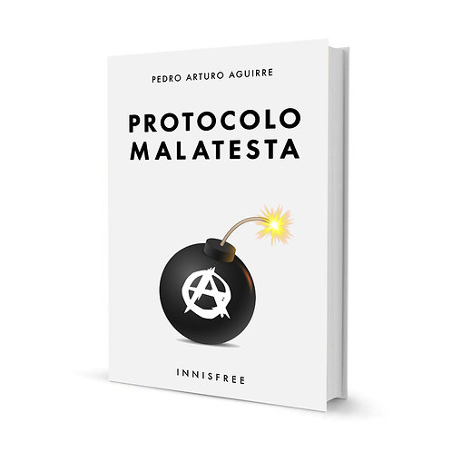 Protocolo Malatesta — Pedro Arturo Aguirre