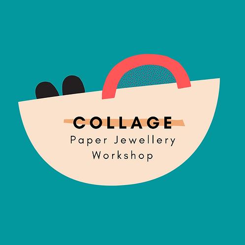 COLLAGE: Paper Jewellery Workshop