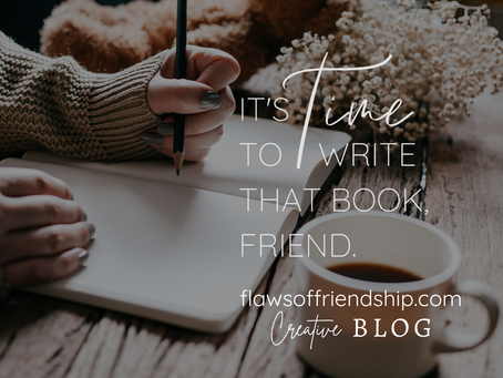 It's TIME to Write that Book, Friend