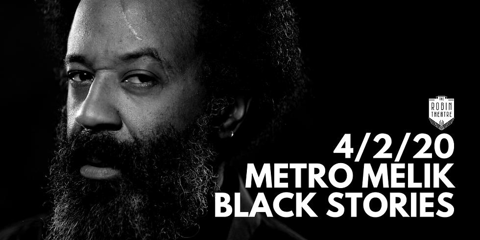 POSTPONED* Metro Melik: Black Stories