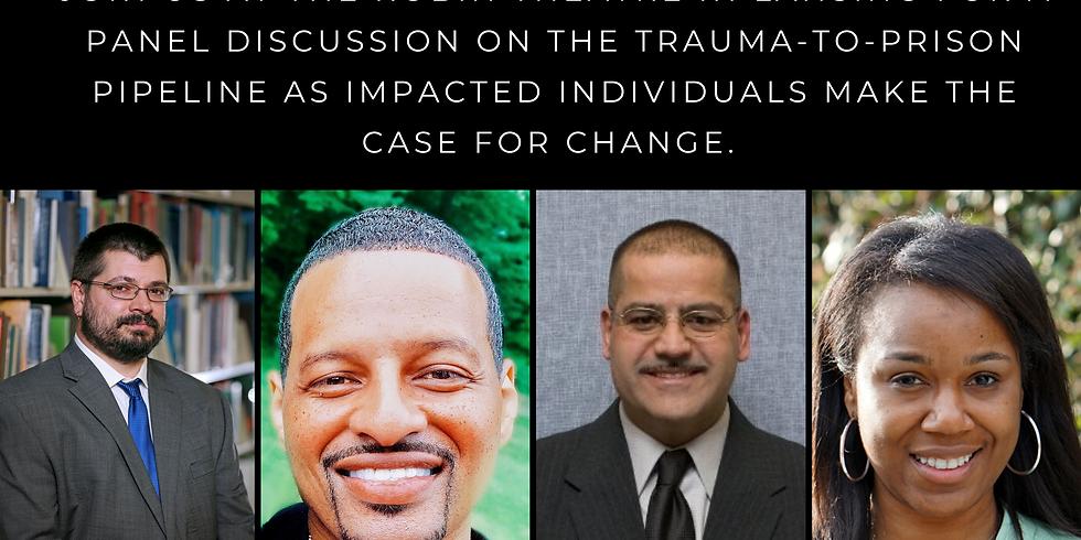 Disrupting the Trauma-to-Prison Pipeline