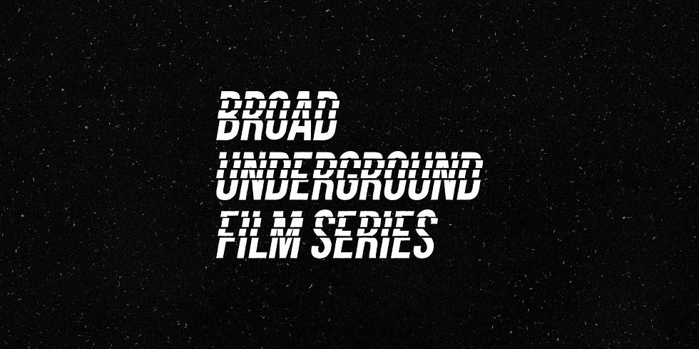 Listen/Hear: Broad Underground Film Series