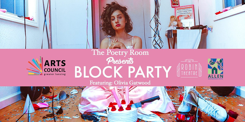 The Poetry Room X Allen Neighborhood Center: Block Party WSG Olivia Gatwood!