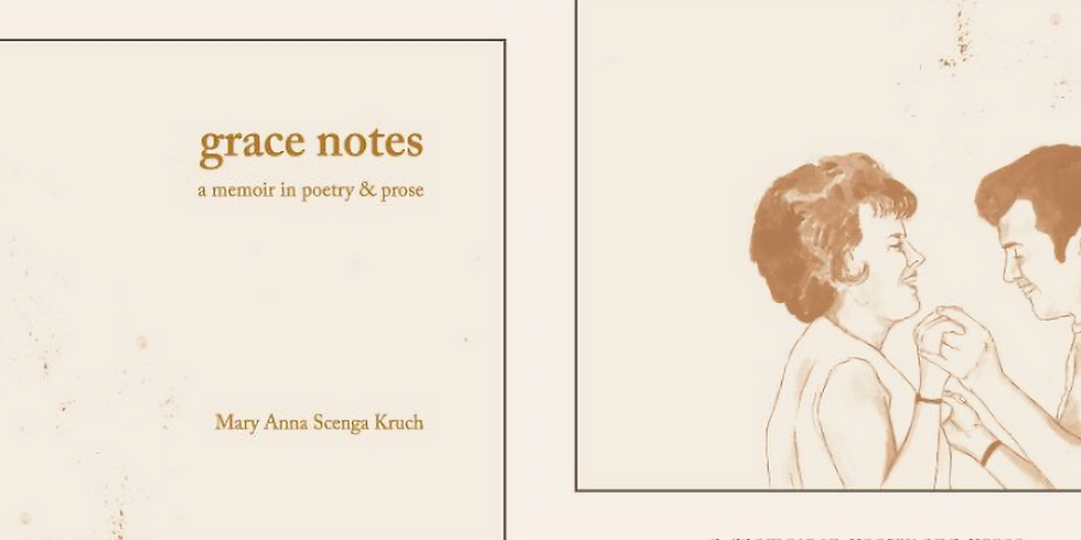 Mary Anna Scenga Kruch: 'Grace Notes' Book Release and Poetry Showcase