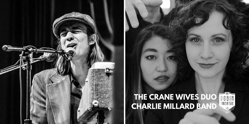 POSTPONED* The Crane Wives Duo | Charlie Millard Band