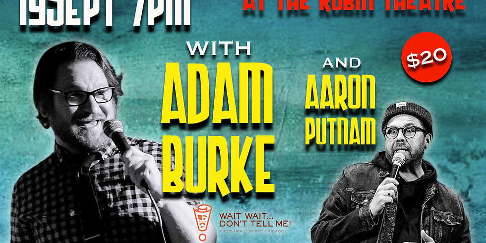 Adam Burke (as heard on NPR's Wait Wait Don't Tell Me) at The Robin