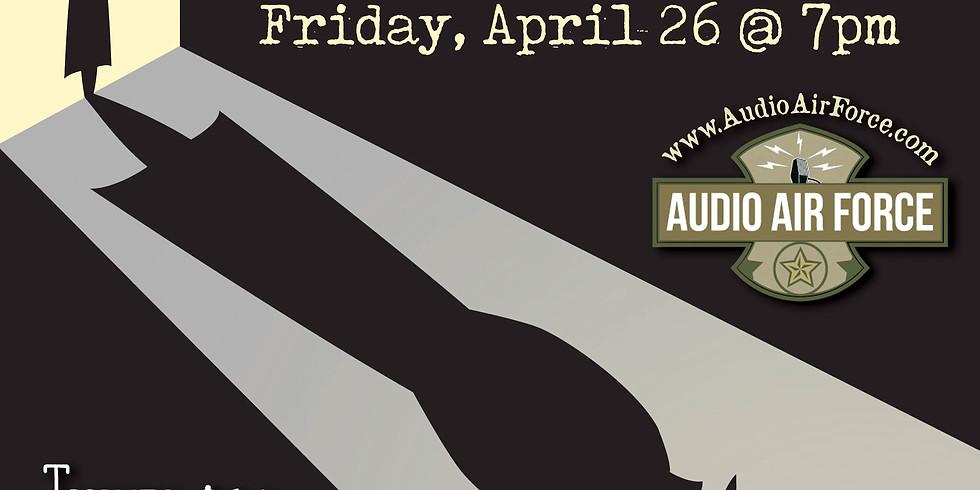 Audio Air Force: The Adventures of Nick Danger (Live Radio Theatre)
