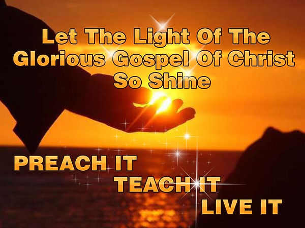 let-the-light-of-the-glorious-gospel-of-