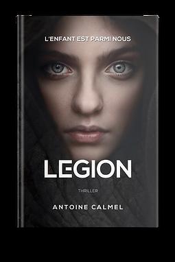 LEGION - Antoine Calmel - Livre debout