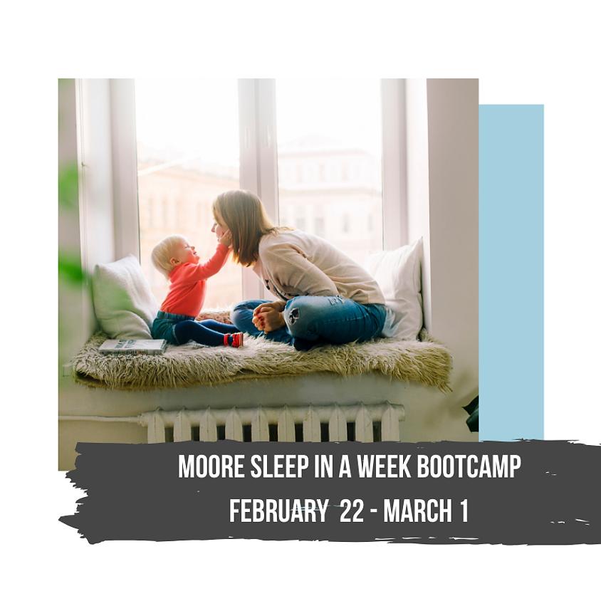 Moore Sleep in a Week Bootcamp [EMAIL LIST PRE-SALE]