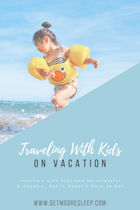 Traveling with kids on vacation can be stressful & chaotic, but it doesn't have to be!
