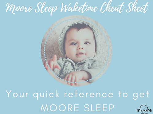 Moore Sleep Waketime Cheat Sheet