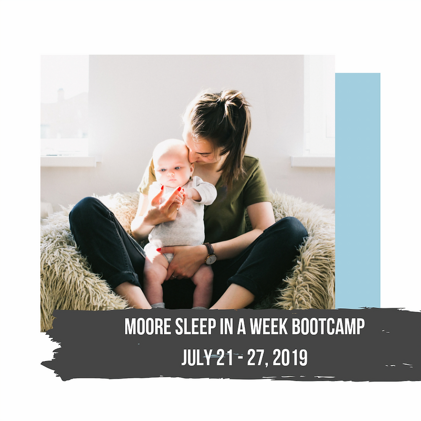 Moore Sleep in a Week Bootcamp