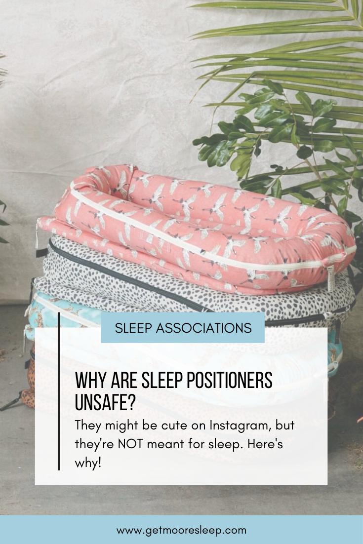 Sleep Associations sleep positioners unsafe sleeping habits get moore sleep