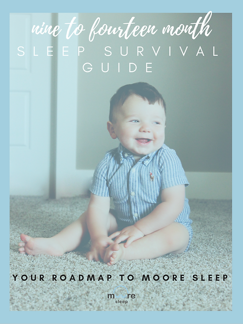 9 to 14-month Sleep Survival Guide