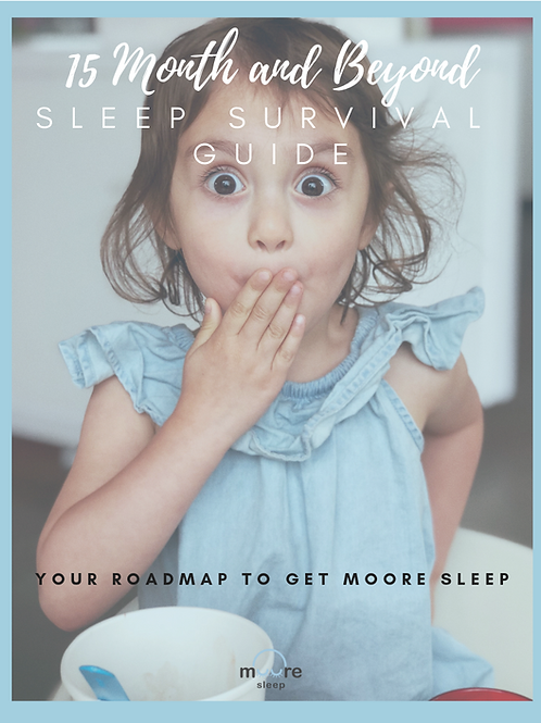 15 Month & Beyond Sleep Guide