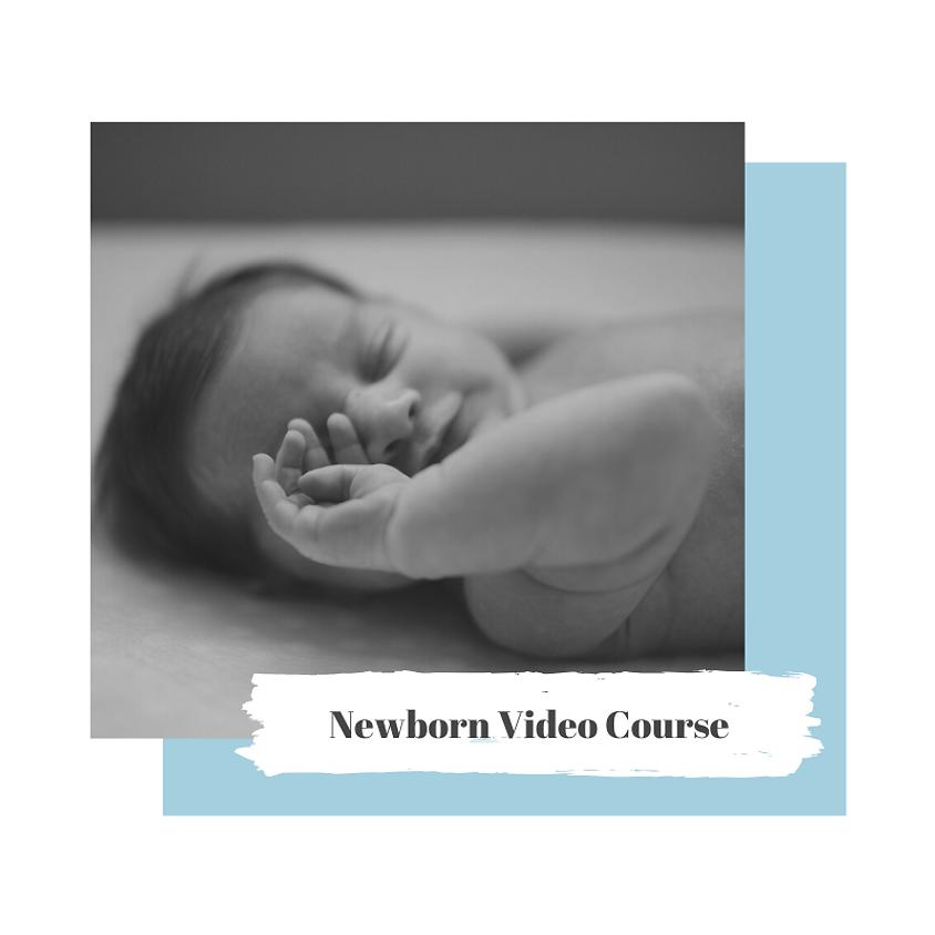 Newborn Video Course