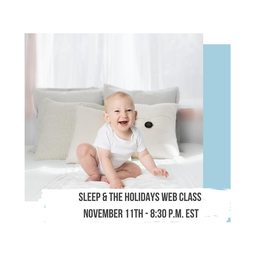Sleep & The Holidays Web Class
