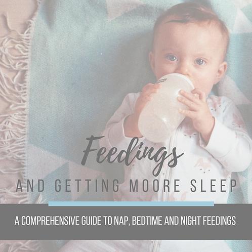 Feedings and Getting Moore Sleep!