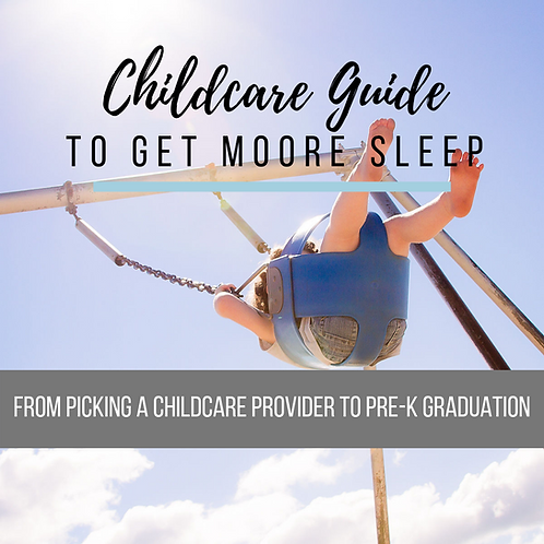 Childcare Guide to Get Moore Sleep