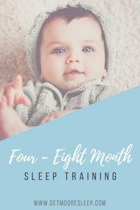 Four to Eight Month Sleep Training | Moore Sleep, LLC