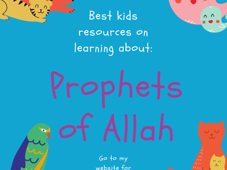 Best Kid's Resources for Learning about the Prophets of Allah