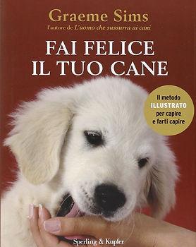 Fai felice il tuo cane, book written by Graeme Sims.