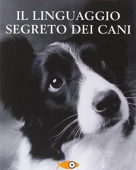 Il linguaggio segreto dei cani, book written by Graeme Sims.
