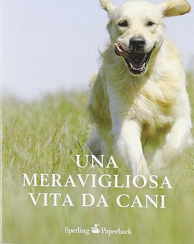 Una meravigliosa vita da cani, book written by Graeme Sims.
