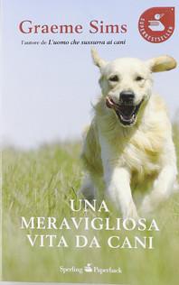 Una meravigliosa vita da cani