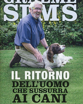 Il ritorno dell'uomo che sussurra ai cani, book written by Graeme Sims.