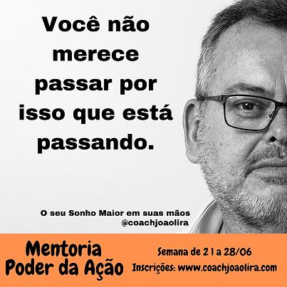MENTORIA PODER DA AÇÃO - 21 DE JUNHO - 1