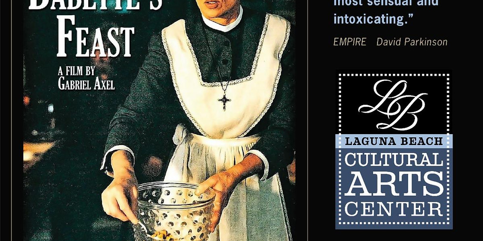 "Art House Cinema: ""Babette's Feast"""