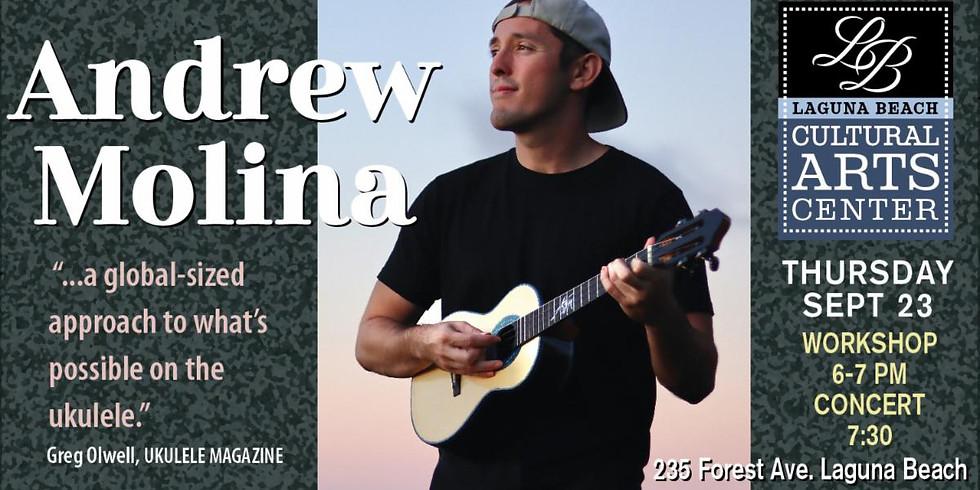 Andrew Molina Ukulele Workshop and Concert