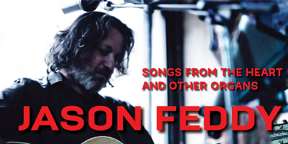 Jason Feddy, Songs from the Heart and Other Organs