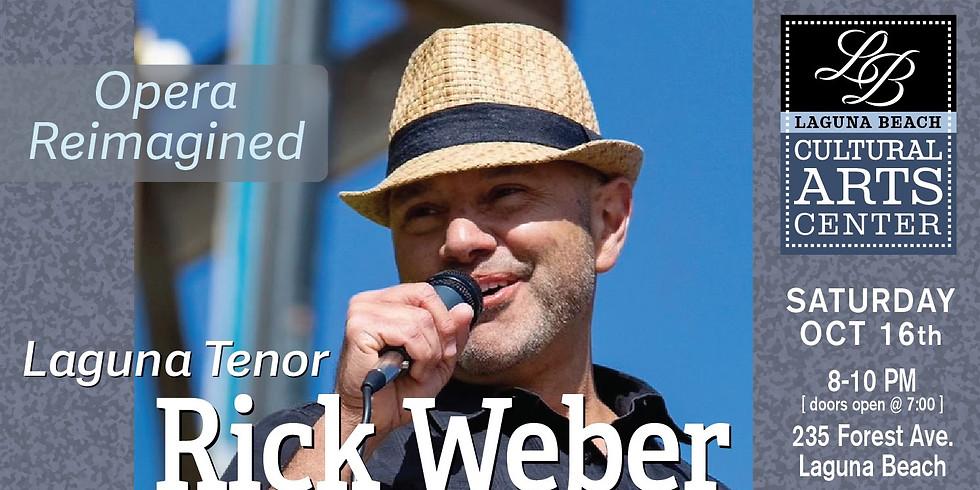 LBCAC Presents: Opera Reimagined with The Laguna Tenor Rick Weber