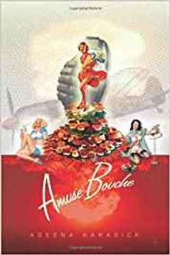 Amuse Bouche by Adeena Karasick
