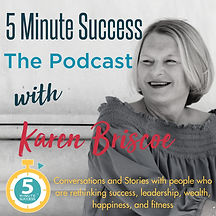 5-minute-success-the-podcast-karen-briscoe-cnLsgAXP21o-IHaT_N3GVtj.1400x1400.jpg