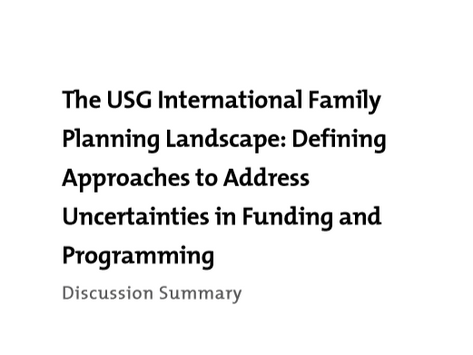 Report on the International Family Planning Landscape